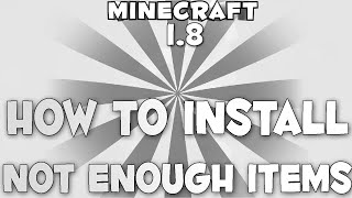 Minecraft 1.8 : Not Enough Items Install Tutorial NEI [FAST][EASY]