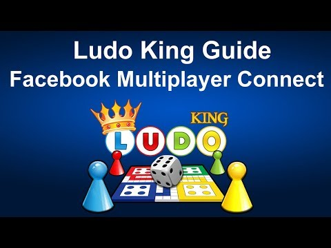 Ludo King - Facebook Connect Multiplayer Guide
