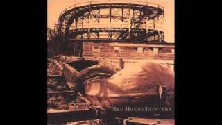 Red House Painters - Take Me Out