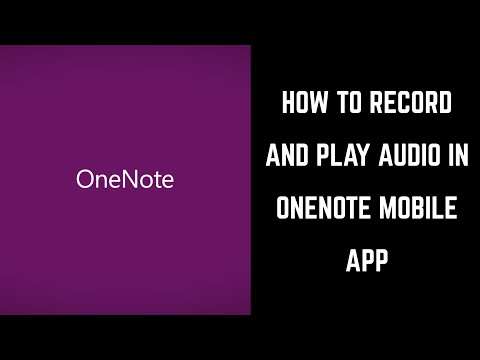 How to Record and Play Audio in Microsoft OneNote Mobile App