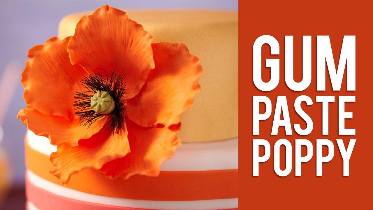 How To Make Gum Paste Poppy Flowers Youtube