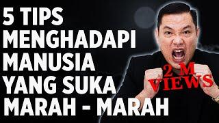 Video 5 Tips Menghadapi Manusia Yang Suka Marah-Marah download MP3, 3GP, MP4, WEBM, AVI, FLV November 2017