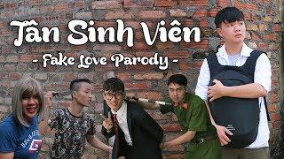 Tân Sinh Viên (Fake Love Parody) | Tuna Lee