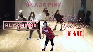 Gambar cover 【KY】BLACKPINK — As If It's Your Last(마지막처럼) DANCE COVER(Fail/Parody? ver.)