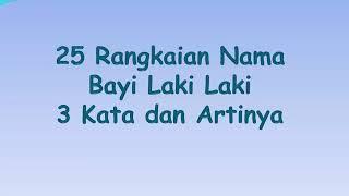 25 Rangkaian Nama Bayi Laki Laki (Part2)