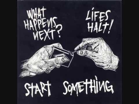 What Happens Next? / Life's Halt- Split Start Something (2001)