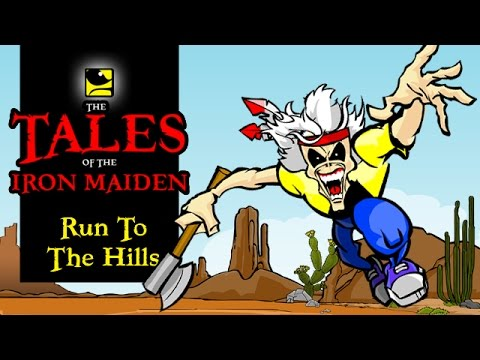 The Tales Of The Iron Maiden - RUN TO THE HILLS