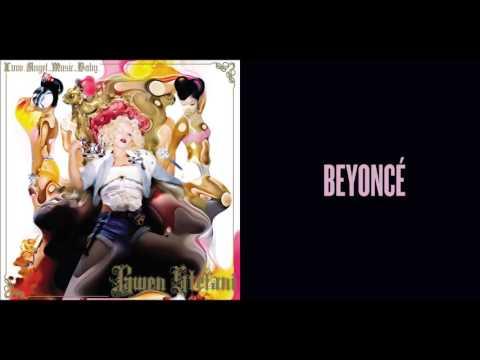 Hollaback Yoncé - Gwen Stefani vs. Beyoncé (Mashup)