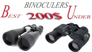 Best Binoculars Under $200 ▬ Ultimate Guide and Reviews