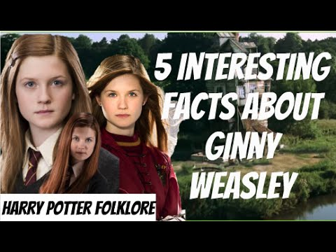 5 Interesting Facts About Ginny Weasley
