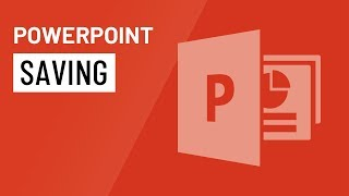 PowerPoint 2016: Saving Presentations