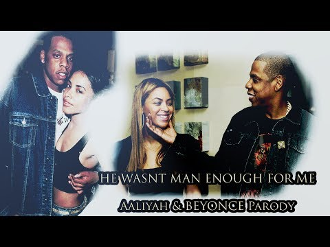 (PARODY) He Wasn't Man Enough For Me | Beyonce and Aaliyah