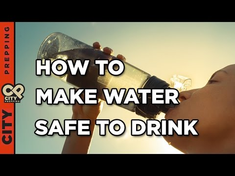 How to make purify and filter water making it safe to drink