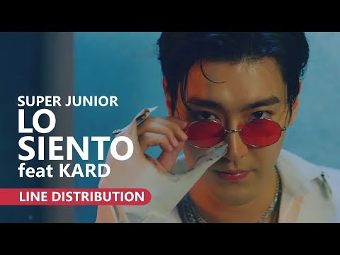 SUPER JUNIOR (슈퍼주니어) feat KARD - LO SIENTO (Live Version) [Line Distribution]