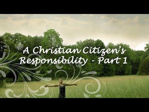 A Christian Citizen's Responsibility - Part 1• Life Church St. Louis