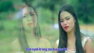 Ua tsis tau koj niam tus nyab (Music VIdeo) - Kab Npauj Ntsais Muas