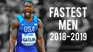 The Fastest Men In The World | 2018-2019 ● HD