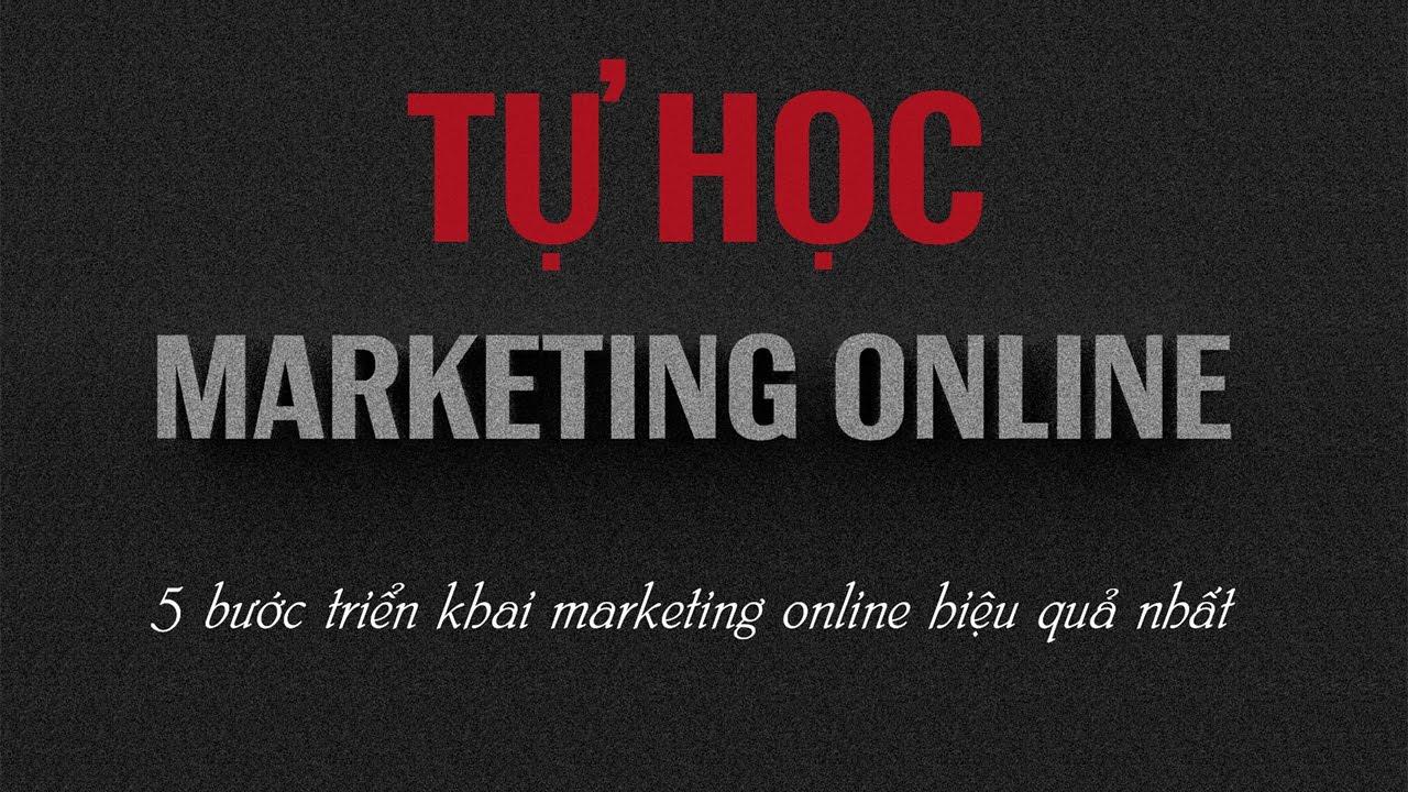 Các bước triển khai  Marketing Online Hiệu quả