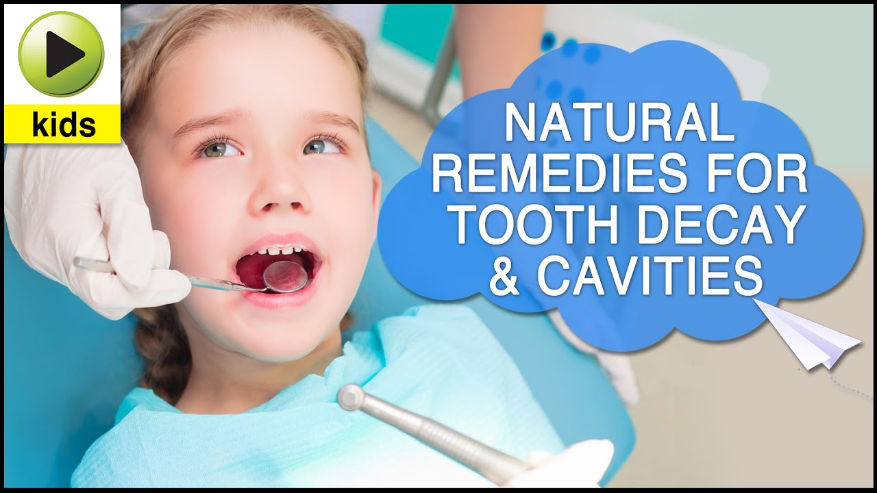 Kids Health Tooth Decay Amp Cavities Natural Home