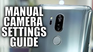 Smartphone Camera Manual Settings Guide - Take Better Photos!