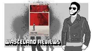 Trial By Fire Wasteland Review