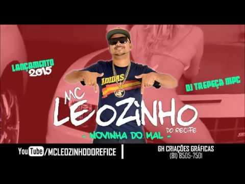 MC LEOZINHO - NOVINHA DO MAL - MÚSICA NOVA 2015