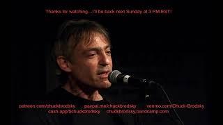Chuck Brodsky Weekly Live Stream #1