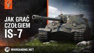 Jak grać czołgiem IS-7