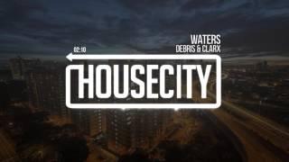 Debris & Clarx - Waters