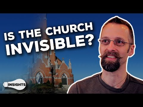 The Church as a Visible Reality - Insights - Seth Paine