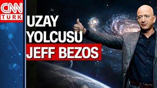 Amazon'un kurucusu Jeff Bezos uzaya gidiyor!