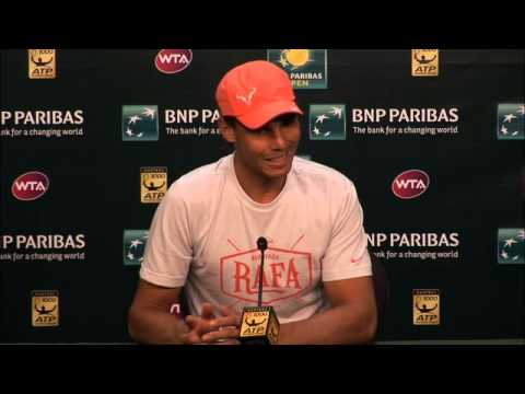 BNP Paribas Open: Rafael Nadal Second Round Press Conference