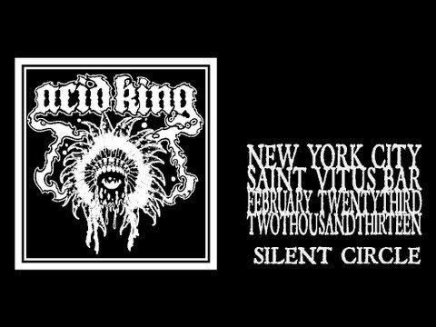 Acid King - Silent Circle (Saint Vitus 2013)