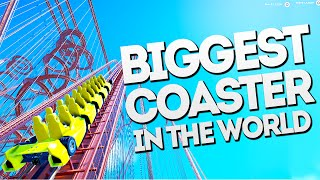 THE BIGGEST COASTER IN THE WORLD!! Planet Coaster Gameplay