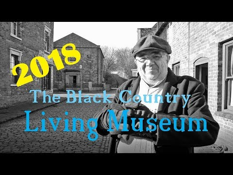 The Black Country Living  Museum 2018