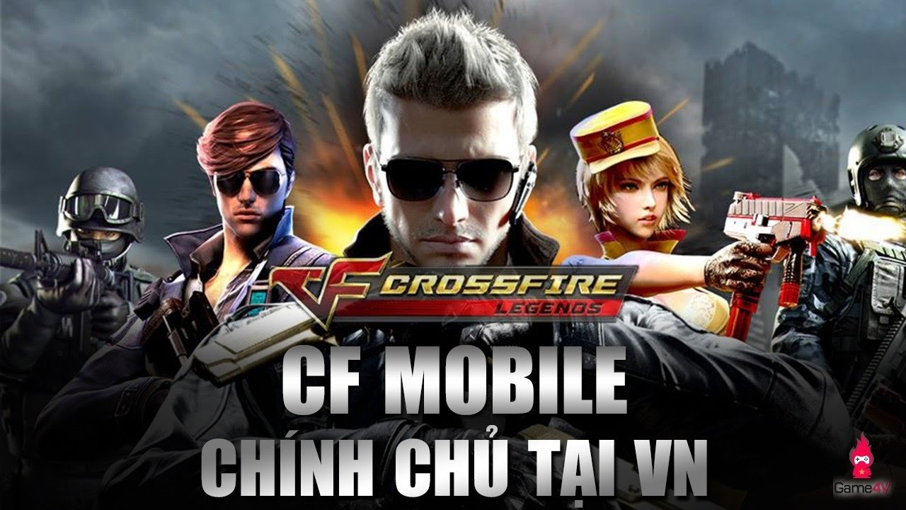 Trải Nghiệm Game Mobile Bắn Súng CF Mobile – Crossfire: Legends