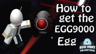 How to Get The EGG9000 Egg! - ROBLOX Egg Hunt Guide 2017
