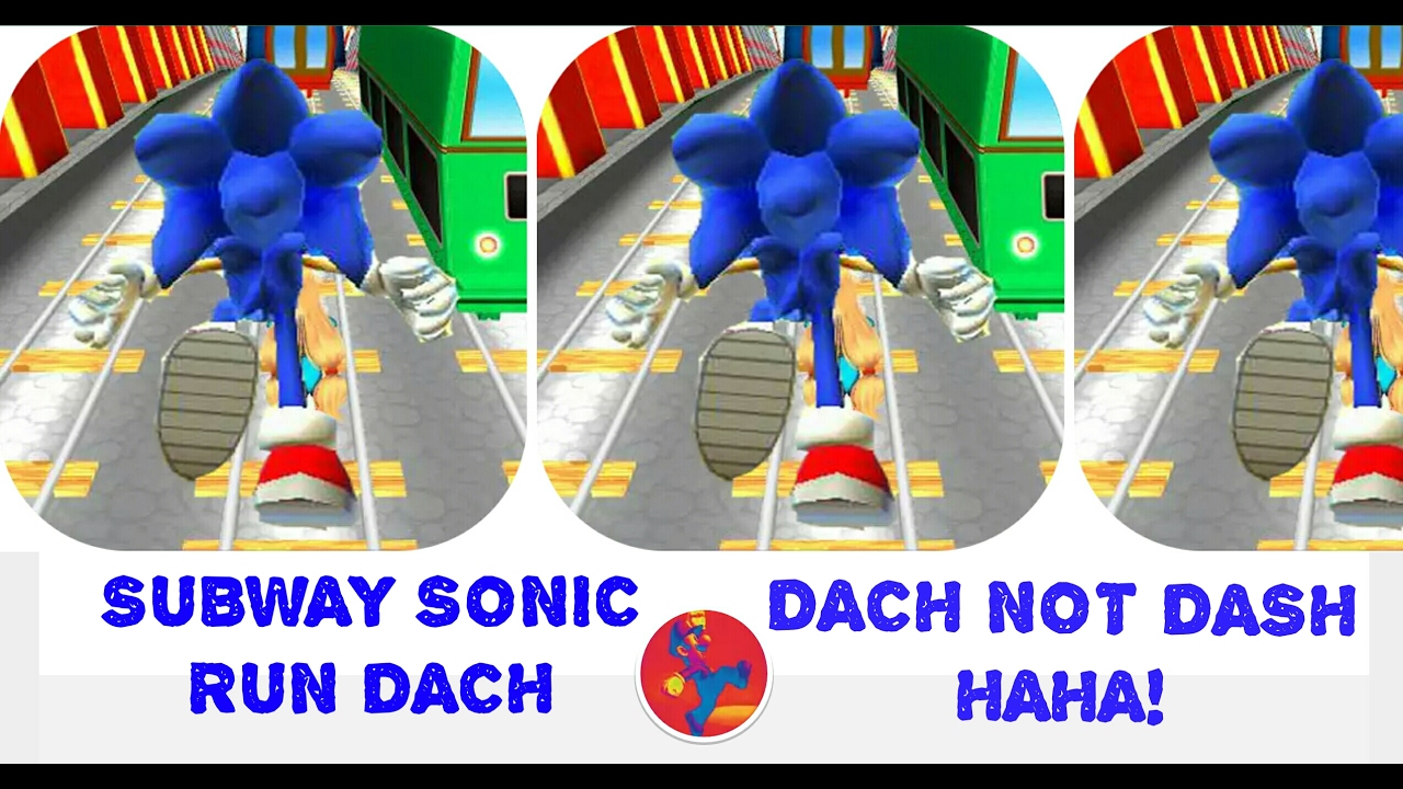 Subway Sonic Run Dach First Play Video Game Review Dach Not Dash
