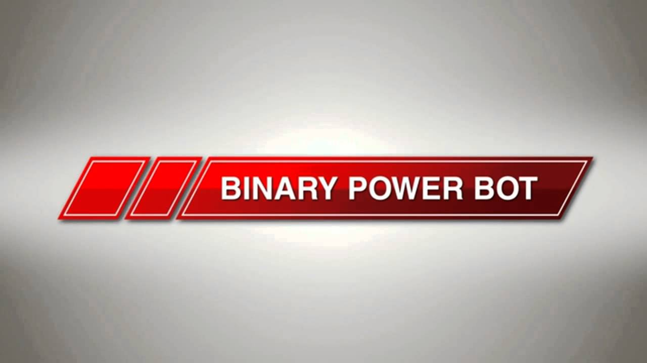 Binary options power bot
