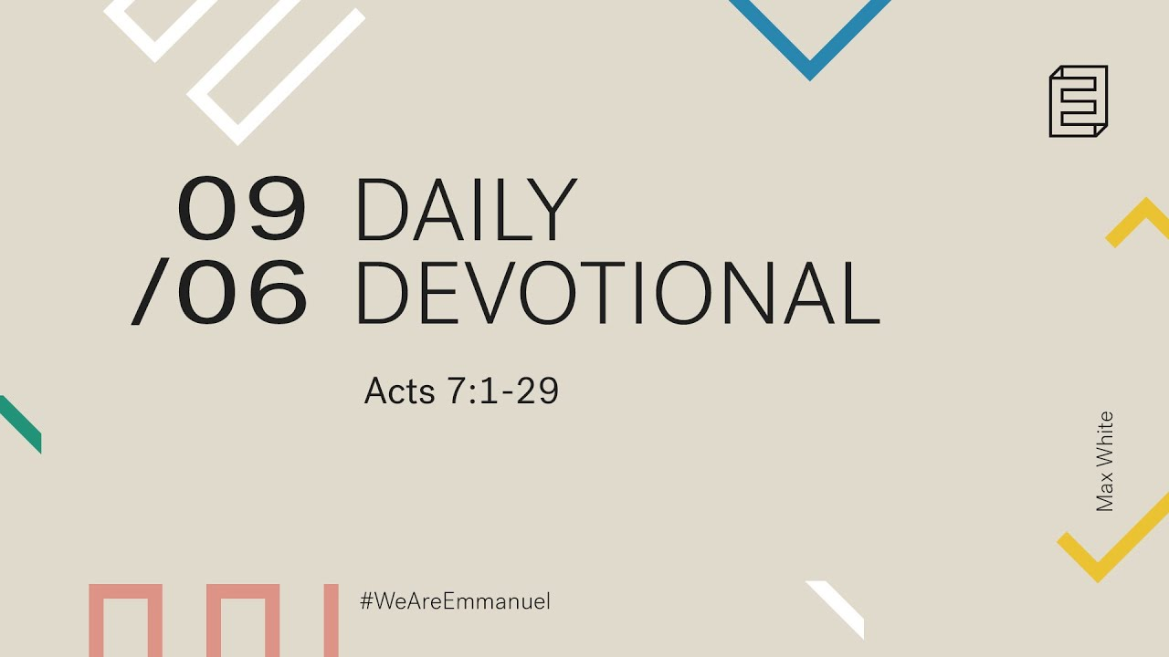 Daily Devotion with Max White // Acts 7:1-29 Cover Image