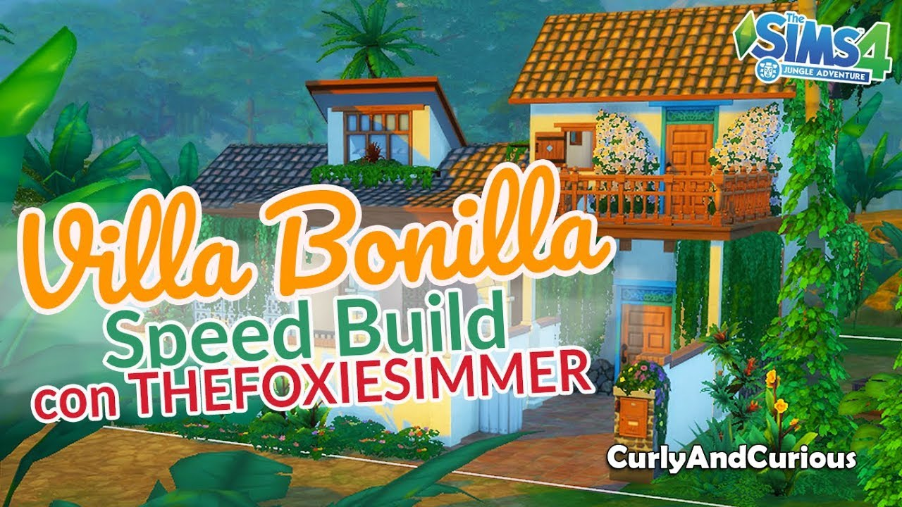villa bonilla the sims 4 jungle adventure speed build