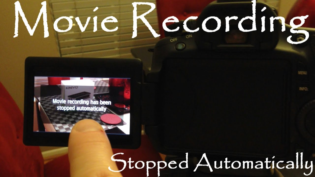 how to fix movie recording stopped automatically canon 6d