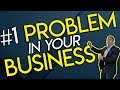 #1 Problem in your Business by Grant Cardone