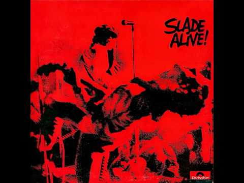SLADE ALIVE  Darling Be Home Soon