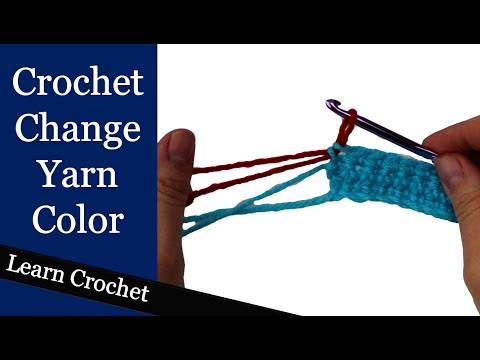 Correct Way To Change Yarn Color In Crochet: Beginner Course: Lesson #7