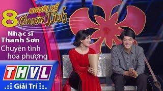 THVL | Người kể chuyện tình – Tập 8: Nhạc sĩ Thanh Sơn – Chuyện tình hoa phượng thumbnail