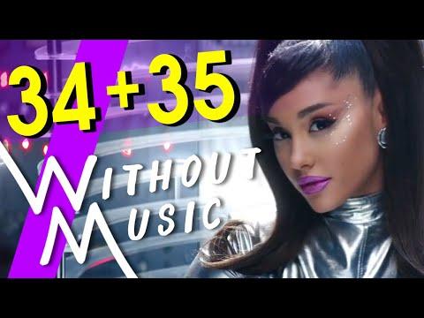 34 + 35 - ARIANA GRANDE (#WITHOUTMUSIC Parody)