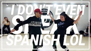 XXXTENTACION | I Don't Even Speak Spanish Lol | Choreography by Alan Vargas