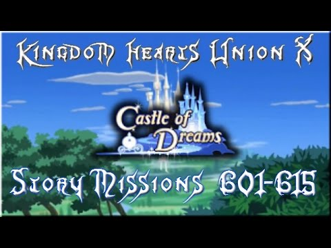 Kingdom Hearts Union X (Cross) | Story | 601 - 615