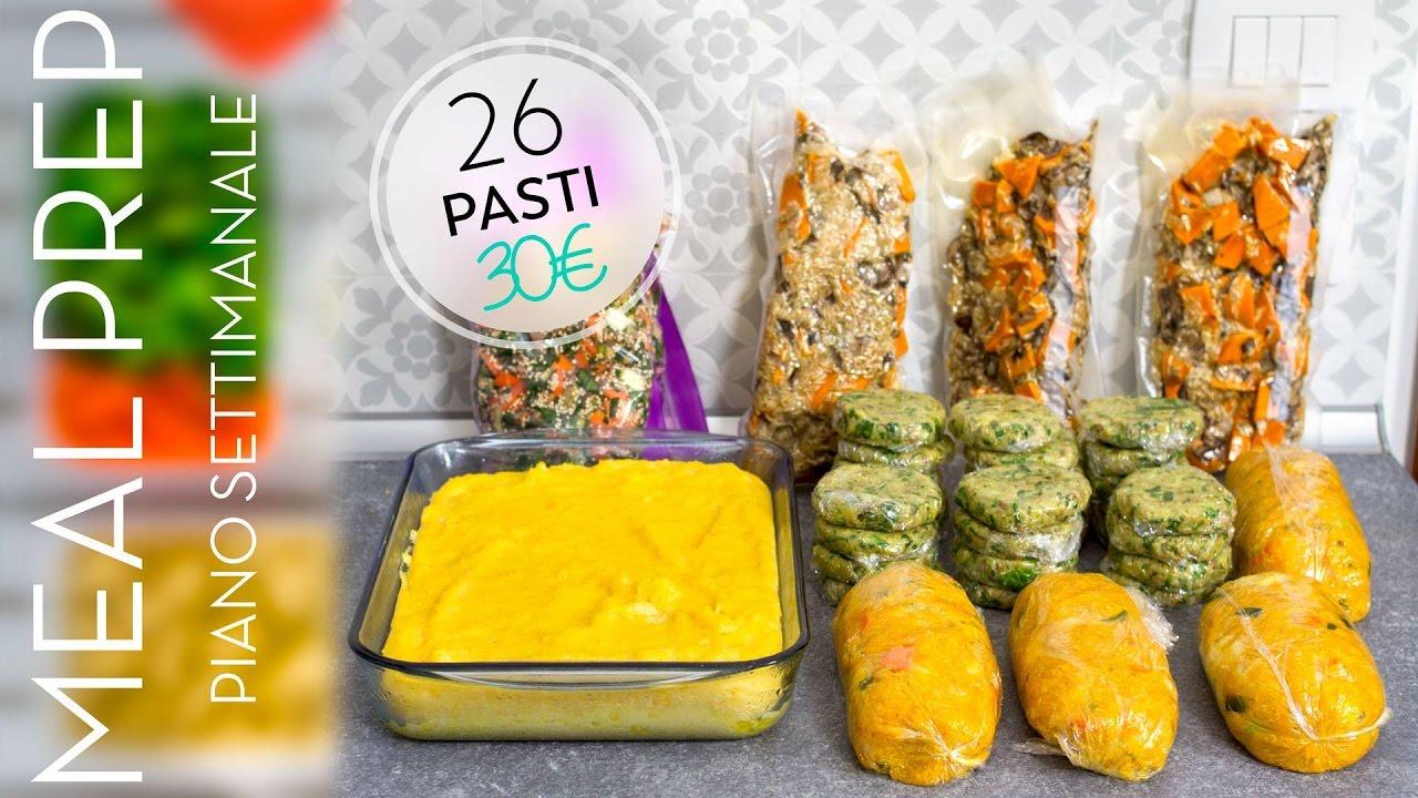 Come Organizzare I Pasti Settimanali come organizzare il menù settimanale | 26 pasti a 30€ | risparmiare soldi,  tempo e fatica